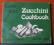 Garden Way's Zucchini Cookbook - Ralston/Jordan 1977 PB vintage recipes