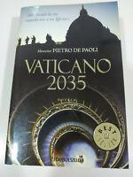 Vaticano 2035 Petro de Paoli Brossura 2007 - Libro Spagnolo