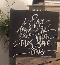 Rustic Wedding Sign, Wedding Scripture, I Have Found The One Whom My Soul Loves