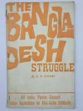 Chari, A.S.R: The Bangla Desh Struggle. Afro-Asian Solidarity. 70's. 51p
