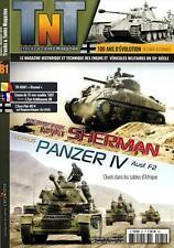 TNT - TRUCKS & TANKS MAGAZINE N°81 - Revue neuve - SHERMAN vs PANZER IV