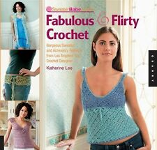 SweaterBabe.com's Fabulous and Flirty Crochet: Gorgeous Sweater and-ExLibrary
