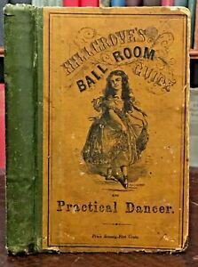 PRACTICAL GUIDE TO THE ART OF DANCING - Hillgrove, 1st 1863 BALLROOM DANCES