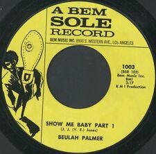 BEULAH PALMER: Show Me Baby Part 1 / Part 2 45 Hear! (deep, heavy funk flip)