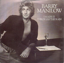 "Barry Manilow I Made It Through The Rain UK 45 7"" sgl +Pic Slv +Only In Chicago"
