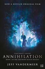 Annihilation: The thrilling book behind the most, VanderMeer, Jeff, New