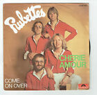 """The RUBETTES Vinyl 45T 7"""" CHERIE AMOUR - COME ON OVER - POLYDOR 2058949 F Reduit"""