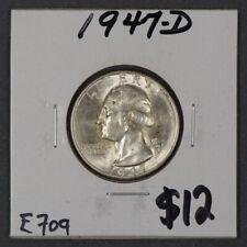 1947-D 25c WASHINGTON QUARTER - SILVER -LOT#E709