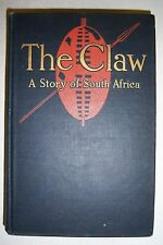 THE CLAW Story of South Africa By Cynthia Stockley. 1911.