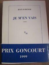 Jean Echenoz: Je m'en vais/ Les Editions de minuit, 1999
