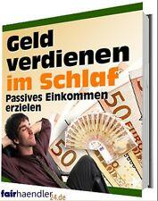 GELD verdienen im SCHLAF passives EINKOMMEN erzielen PDF eBook eBuch E-LIZENZ