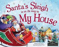 Santa's Sleigh is on its Way to My House, NEW Condition Book, Eric James,