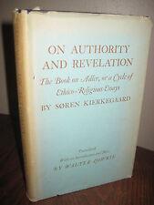 1st Edition ON AUTHORITY & REVELATION Soren Kierkegaard PHILOSOPHY Theology RARE