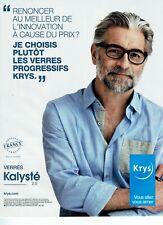 Publicité Advertising 089  2013   Opticiens Krys  verres progressifs Kalystés