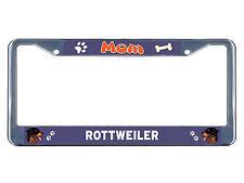 Rottweiler Dog Mom Chrome Metal License Plate Frame Tag Border