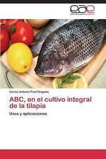 ABC, En El Cultivo Integral de La Tilapia (Paperback or Softback)