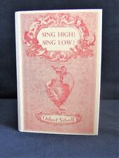 Sing How, Sing Low ! by Osbert Sitwell, 1st Eng edit, Macmillan, 1944