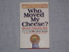 Who Moved My Cheese? : An Amazing Way to Deal with Change in Your Work and in...