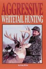 Aggressive Whitetail Hunting, Greg Miller, Good Book