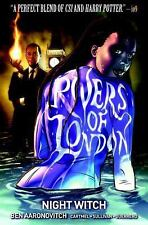 Rivers of London: Volume 2 - Night Witch by Ben Aaronovitch and Andrew...