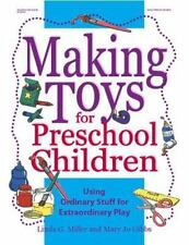 Gibbs, Mary Jo Making Toys for Preschool Children: Usin