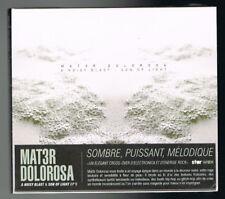 MAT3R DOLOROSA - A NOISY BLAST/SON OF LIGHT - CD 9 TITRES - 2016 - NEUF NEW NEU