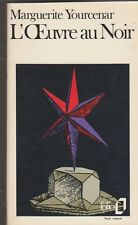 Marguerite Yourcenar - L'Oeuvre au noir - 1980 Folio -  8/04.  H.Lautensack