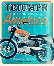 TRIUMPH MOTORCYCLES IN AMERICA NEW COLOR EDITION BOOK SIGNED BY DAVID GAYLIN