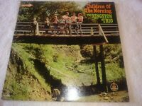 THE KINGSTON TRIO CHILDREN OF THE MORNING VINYL LP 1966 DECCA RECORDS MONO EX