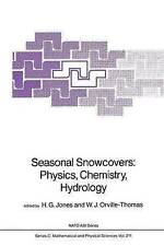 Seasonal Snowcovers: Physics, Chemistry, Hydrology (Nato Science Series C:) (Vol
