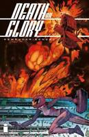 DEATH OR GLORY #1 Cover C Variant Rick Remender 1st Print Image Comics