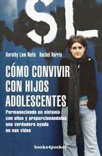 Cómo convivir con hijos adolescentes (Books4pocket Crecimiento y Salud) (Spanish