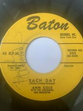 "R&B Soul Popcorn 45/ Ann Cole ""Each Day""  Baton  Hear"
