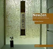 NEW ZEN: THE TEA-CEREMONY ROOM IN MODERN JAPANESE ARCHITECTURE., Freeman, Michae