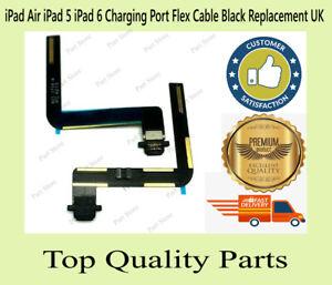 iPad Air iPad 5 iPad 6 Charging Port Flex Cable Black Replacement UK