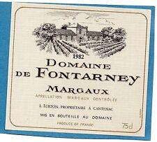 MARGAUX  VIEILLE ETIQUETTE DOMAINE DE FONTARNEY 1982    §22/11/16§