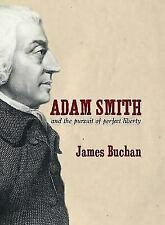 Adam Smith and the Pursuit of Liberty
