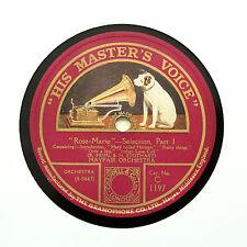 "MAYFAIR ORCHESTRA ""Rose Marie - Selection"""" 12"" HMV C-1197 [78 RPM]"