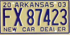ARKANSAS NEW UNUSED 2003 LICENSE PLATE FX 87423 $9.99 NO RESERVE!!!!