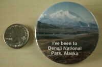 I've Been To Denali National Park Alaska Souvenir Pin Pinback Button #31890