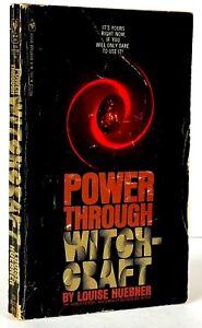 POWER THROUGH WITCHCRAFT, Louise Huebner, First Bantam edition 1971