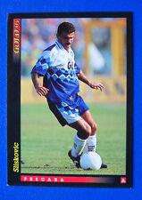 CALCIO CARDS SCORE GOLD 93 - NUOVI ARRIVI - n. 8 - SLISKOVIC - PESCARA