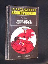 Rex Stout - Nero Wolfe contro l'Fbi - #59 I capolavori di segretissimo - 8/1979