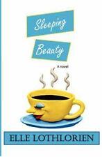 Sleeping Beauty by Elle Lothlorien (2012, Paperback)