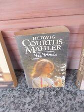 Heidelerche, ein Roman von Hedwig Courths-Mahler