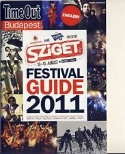 SZIGET FESTIVAL 2011 - FESTIVAL GUIDE - RISE AGAINST-CHEMICAL BROTHERS-HADOUKEN