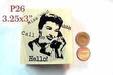 P26 Call me- miss you -friendship lady rubber stamp