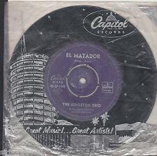 THE KINGSTON TRIO El Matador / Home From The Hill 45