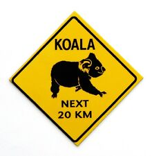 FRIDGE MAGNET SOUVENIR AUSTRALIA KOALA BEAR NEXT 20KM ROAD WARNING SIGN PLASTIC