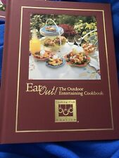 Eat Out! : The Outdoor Entertaining Cookbook (Hardcover)